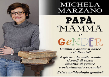 """Michela Marzano, """"Papà, Mamma e Gender"""""""