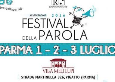 DALL'1 AL 3 LUGLIO III EDIZIONE DEL FESTIVAL DELLA PAROLA
