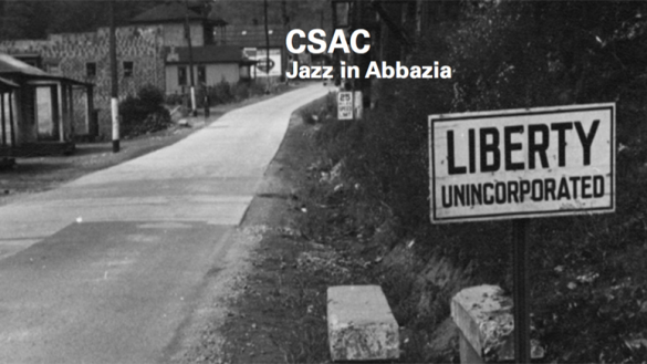 CSAC: JAZZ IN ABBAZIA