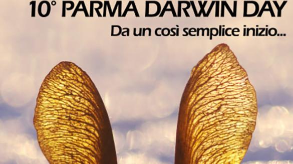 """10 marzo 2017: 10° Parma Darwin Day """"Da un così semplice inizio…"""""""