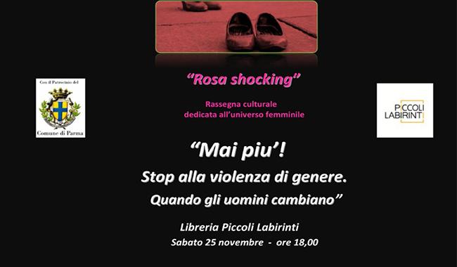 """""""Mai più! Stop alla violenza di genere. Quando gli uomini cambiano"""""""
