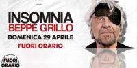 Insomnia. Il tour teatrale di Beppe Grillo sbarca al Fuori Orario!