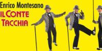"""Enrico Montesano in """"Il Conte Tacchia"""" al Teatro Regio!"""