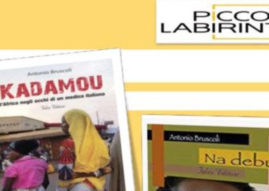 LIBRI.Alla Libreria Piccoli Labirinti, incontro con Antonio Bruscoli, medico di Emergency