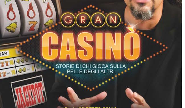 """""""Gran Casinò"""", venerdì 1 marzo al Paganini uno spettacolo per dire no al gioco d'azzardo"""