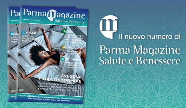 Parma Salute e Benessere Magazine, sfoglialo anche online