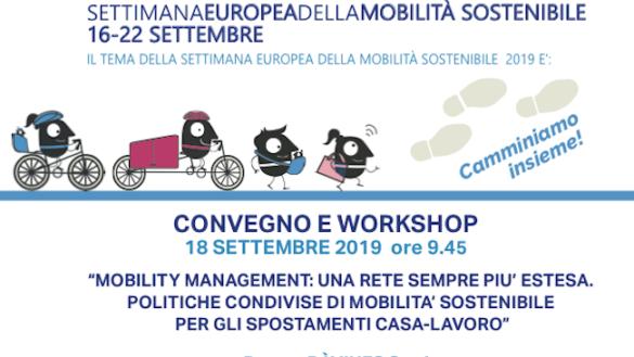 """""""Azioni di Mobility Management: una rete sempre più estesa"""". Convegno e workshop"""