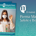 Il nuovo numero di Parma Salute e Benessere Magazine